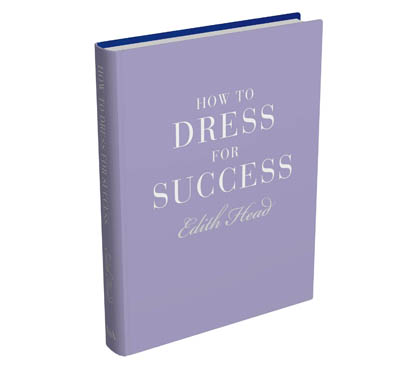 how to dress for success edith head